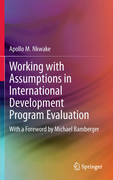 Working with Assumptions in International Development Program Evaluation - Coverbild