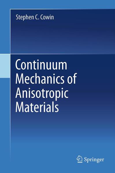 Continuum Mechanics of Anisotropic Materials - Coverbild