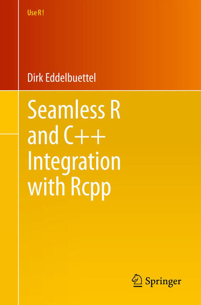 Seamless R and C++ Integration with Rcpp - Coverbild