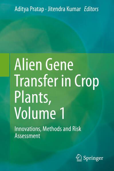 Alien Gene Transfer in Crop Plants, Volume 1 - Coverbild