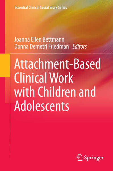Attachment-Based Clinical Work with Children and Adolescents - Coverbild