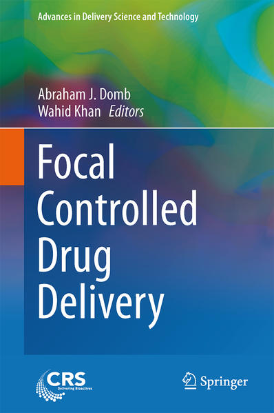 Focal Controlled Drug Delivery - Coverbild