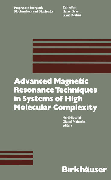 Advanced Magnetic Resonance Techniques in Systems of High Molecular Complexity - Coverbild