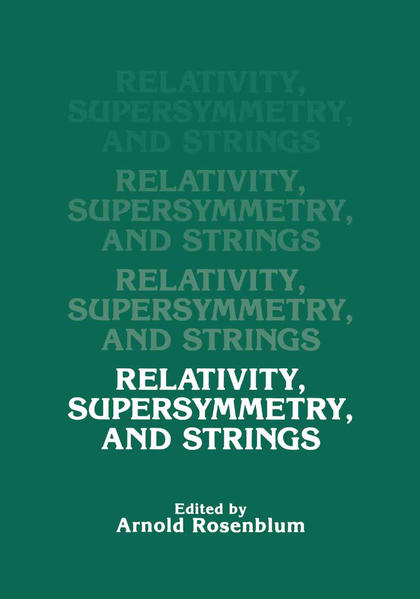 Relativity, Supersymmetry, and Strings - Coverbild