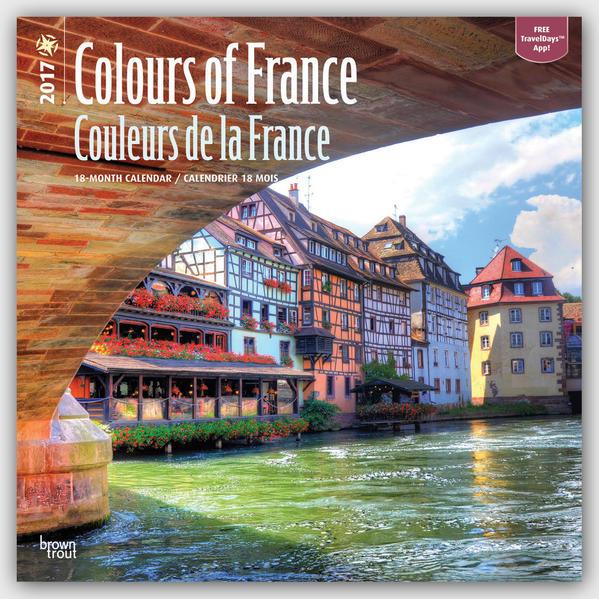 Colours of France - Farben Frankreichs 2017 - 18-Monatskalender mit freier TravelDays-App - Coverbild