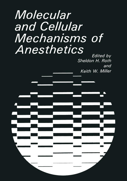 Molecular and Cellular Mechanisms of Anesthetics - Coverbild
