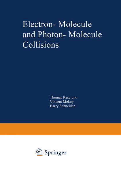 Electron-Molecule and Photon-Molecule Collisions - Coverbild