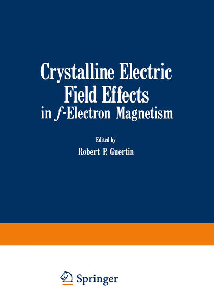 Crystalline Electric Field Effects in f-Electron Magnetism - Coverbild
