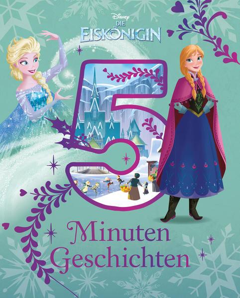 Disney Die Eiskönigin - 5 Minuten Geschichten - Coverbild