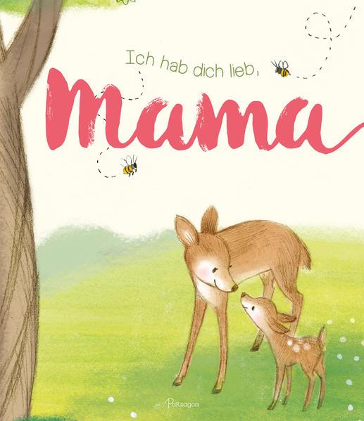 Ich hab Dich lieb, Mama - Coverbild