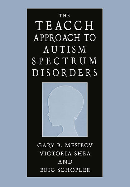 The Teacch Approach to Autism Spectrum Disorders - Coverbild