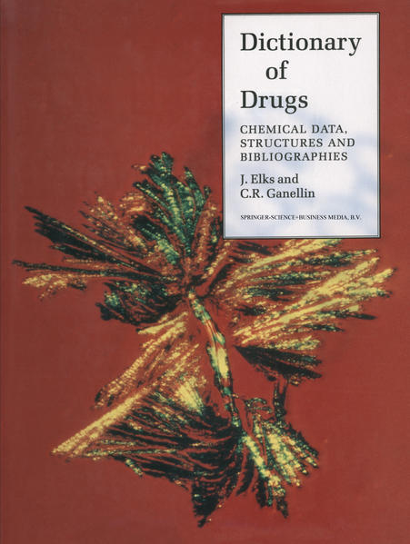 The Dictionary of Drugs: Chemical Data - Coverbild