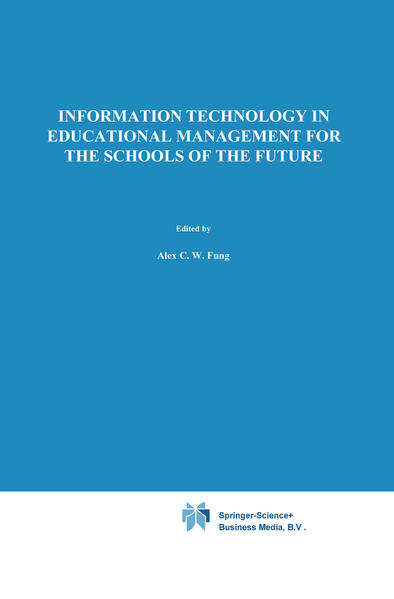 Information Technology in Educational Management for the Schools of the Future - Coverbild