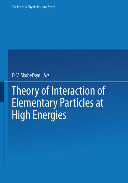 Theory of Interaction of Elementary Particles at High Energies - Coverbild