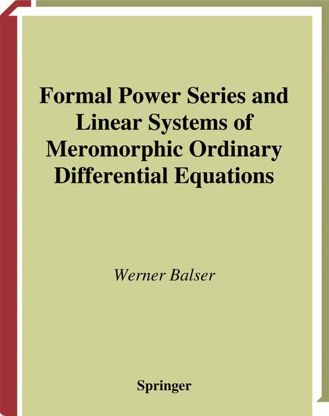 Formal Power Series and Linear Systems of Meromorphic Ordinary Differential Equations - Coverbild