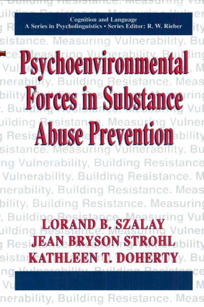 Psychoenvironmental Forces in Substance Abuse Prevention - Coverbild