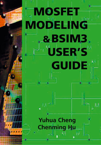 MOSFET Modeling & BSIM3 User's Guide - Coverbild