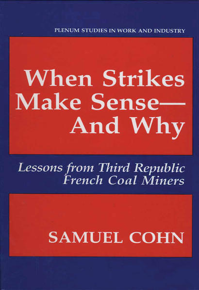 When Strikes Make Sense—And Why - Coverbild