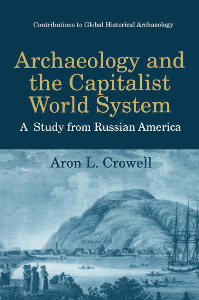 Archaeology and the Capitalist World System - Coverbild