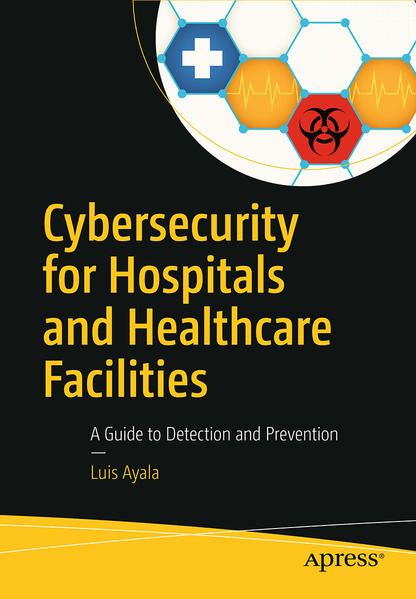 Cybersecurity for Hospitals and Healthcare Facilities - Coverbild