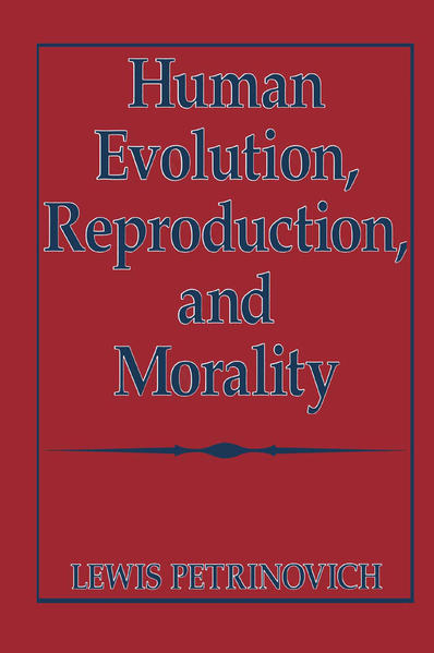 Human Evolution, Reproduction, and Morality - Coverbild