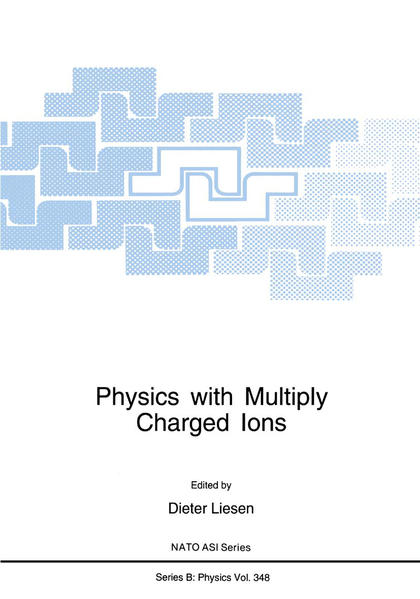 Physics with Multiply Charged Ions - Coverbild