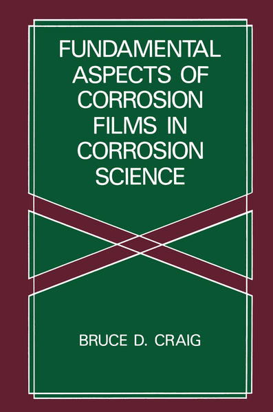 Fundamental Aspects of Corrosion Films in Corrosion Science - Coverbild