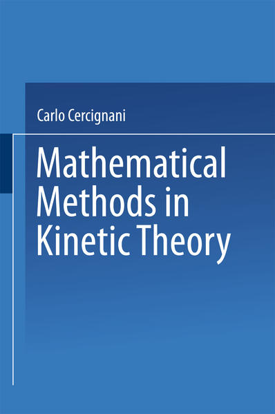 Mathematical Methods in Kinetic Theory - Coverbild