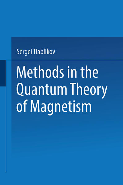 Methods in the Quantum Theory of Magnetism - Coverbild