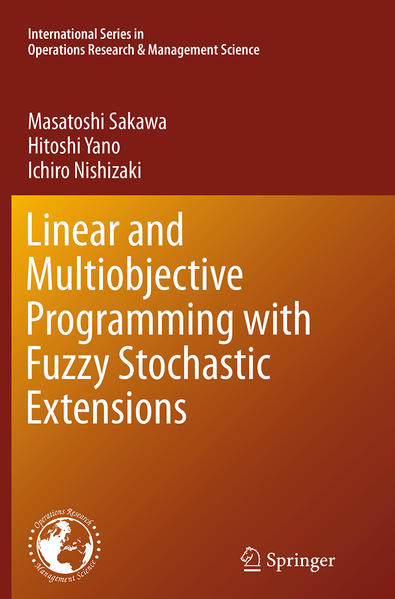 Linear and Multiobjective Programming with Fuzzy Stochastic Extensions - Coverbild