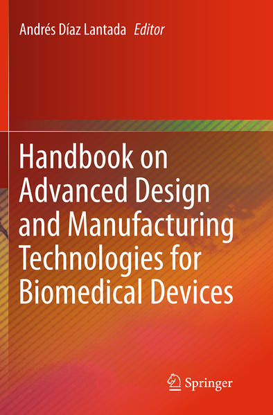 Handbook on Advanced Design and Manufacturing Technologies for Biomedical Devices - Coverbild