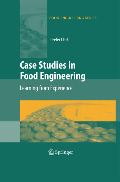 Case Studies in Food Engineering - Coverbild