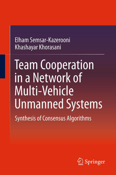 Team Cooperation in a Network of Multi-Vehicle Unmanned Systems - Coverbild