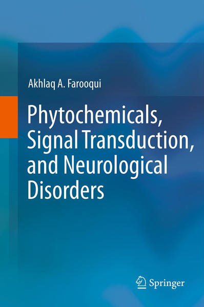 Phytochemicals, Signal Transduction, and Neurological Disorders - Coverbild