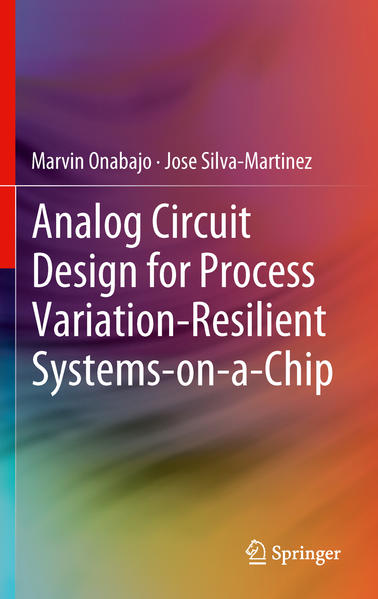 Analog Circuit Design for Process Variation-Resilient Systems-on-a-Chip - Coverbild