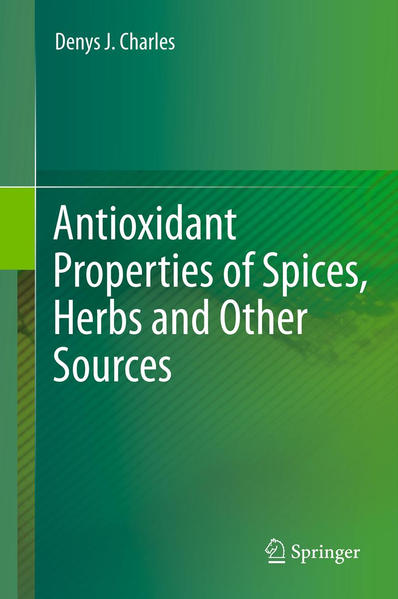 Antioxidant Properties of Spices, Herbs and Other Sources - Coverbild