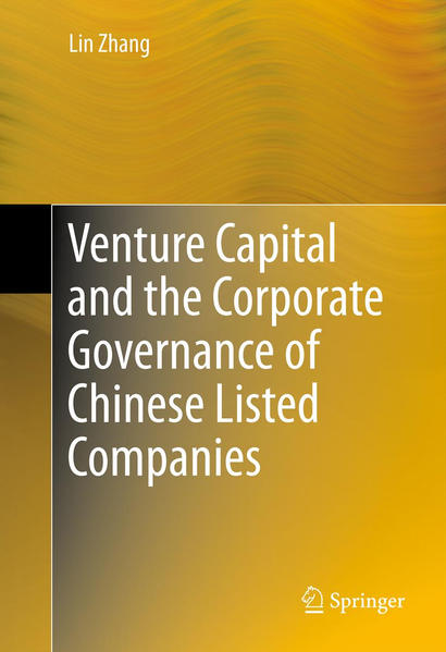 Venture Capital and the Corporate Governance of Chinese Listed Companies - Coverbild