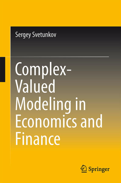 Complex-Valued Modeling in Economics and Finance - Coverbild