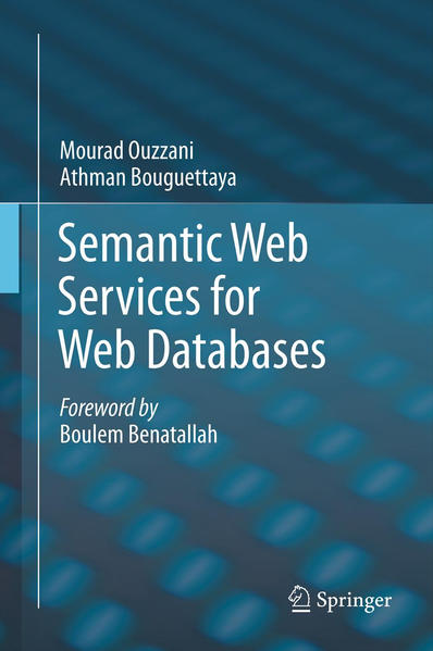 Semantic Web Services for Web Databases - Coverbild