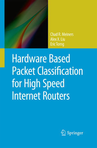 Hardware Based Packet Classification for High Speed Internet Routers - Coverbild