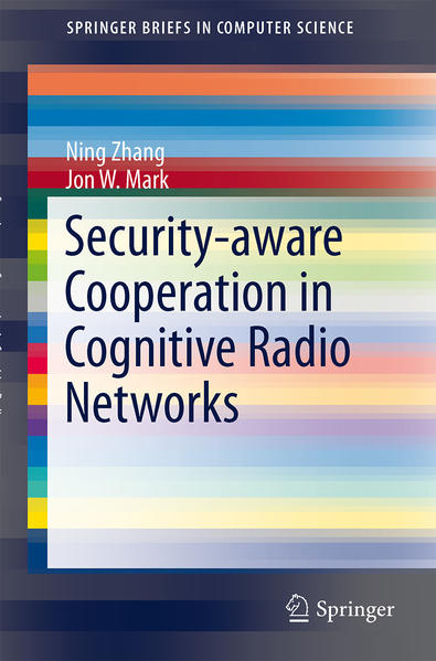 Security-aware Cooperation in Cognitive Radio Networks - Coverbild