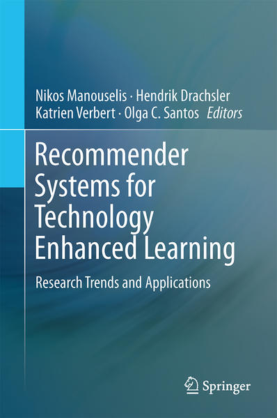 Recommender Systems for Technology Enhanced Learning - Coverbild