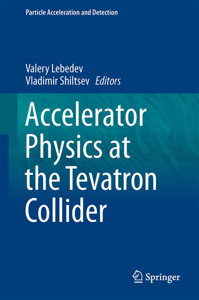 Accelerator Physics at the Tevatron Collider - Coverbild