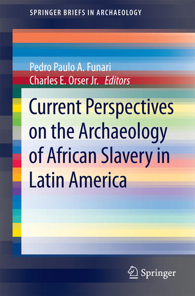 Current Perspectives on the Archaeology of African Slavery in Latin America - Coverbild
