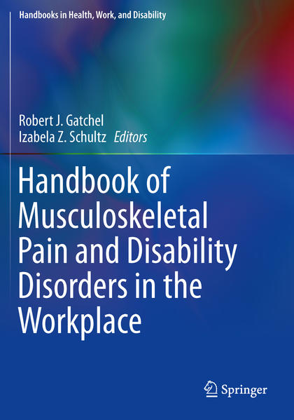 Handbook of Musculoskeletal Pain and Disability Disorders in the Workplace - Coverbild