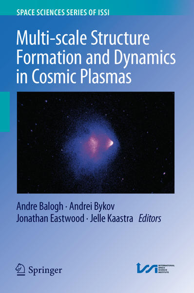 Multi-scale Structure Formation and Dynamics in Cosmic Plasmas - Coverbild