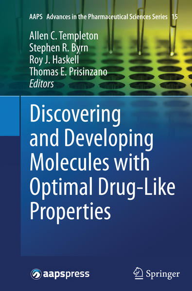 Discovering and Developing Molecules with Optimal Drug-Like Properties - Coverbild