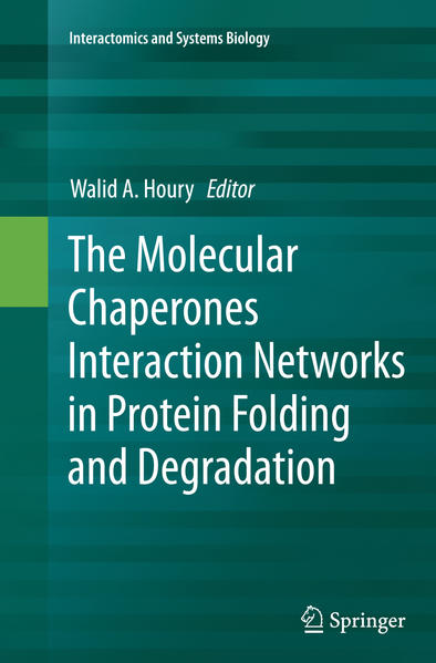 The Molecular Chaperones Interaction Networks in Protein Folding and Degradation - Coverbild