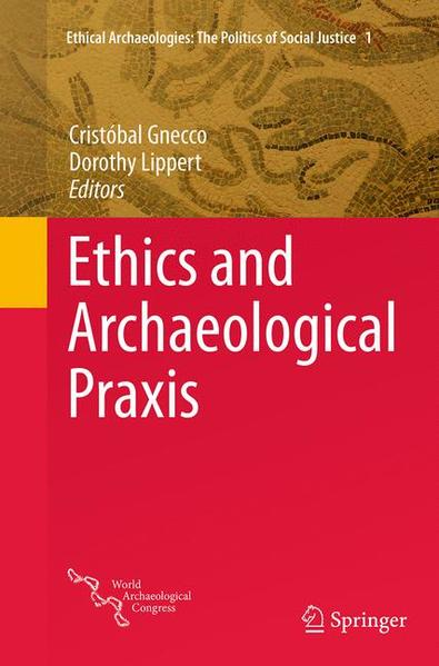 Ethics and Archaeological Praxis - Coverbild