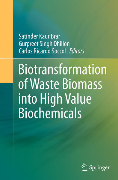 Biotransformation of Waste Biomass into High Value Biochemicals - Coverbild